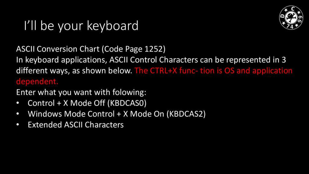 I'll be your keyboard ASCII Conversion Chart (C...