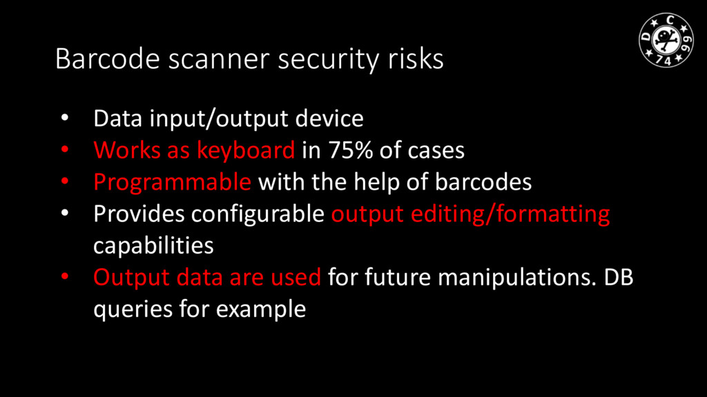 Barcode scanner security risks • Data input/out...