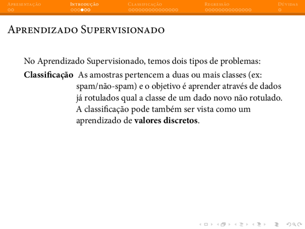 A I C R D A S No Aprendizado Supervisionado, te...