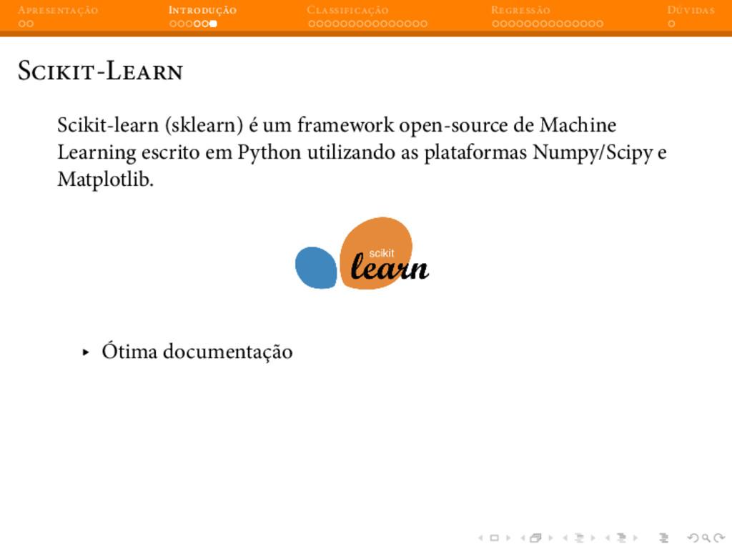 A I C R D S -L Scikit-learn (sklearn) é um fram...