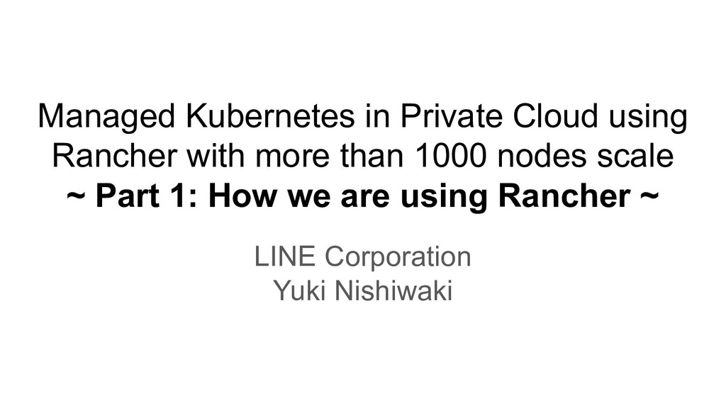 Managed Kubernetes in Private Cloud using Ranch...