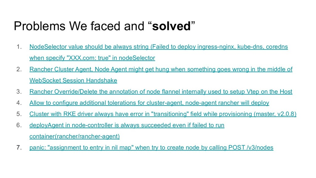 """Problems We faced and """"solved"""" 1. NodeSelector ..."""