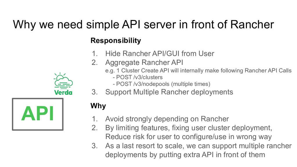 Why we need simple API server in front of Ranch...