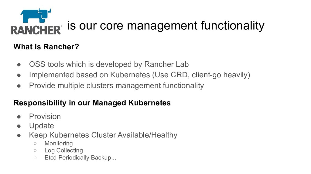 is our core management functionality What is Ra...