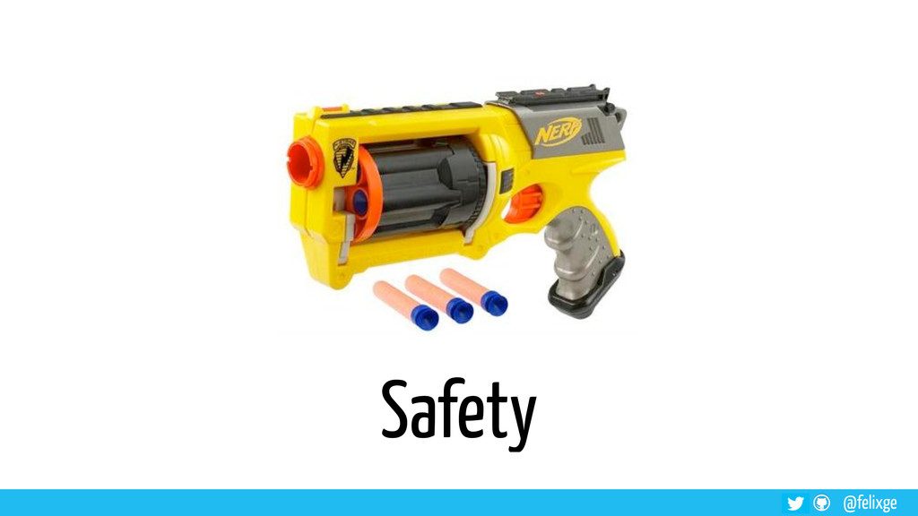 @felixge Safety