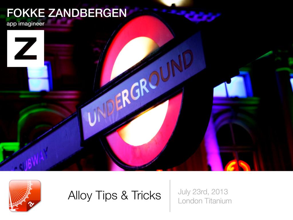 July 23rd, 2013 London Titanium Alloy Tips & Tr...