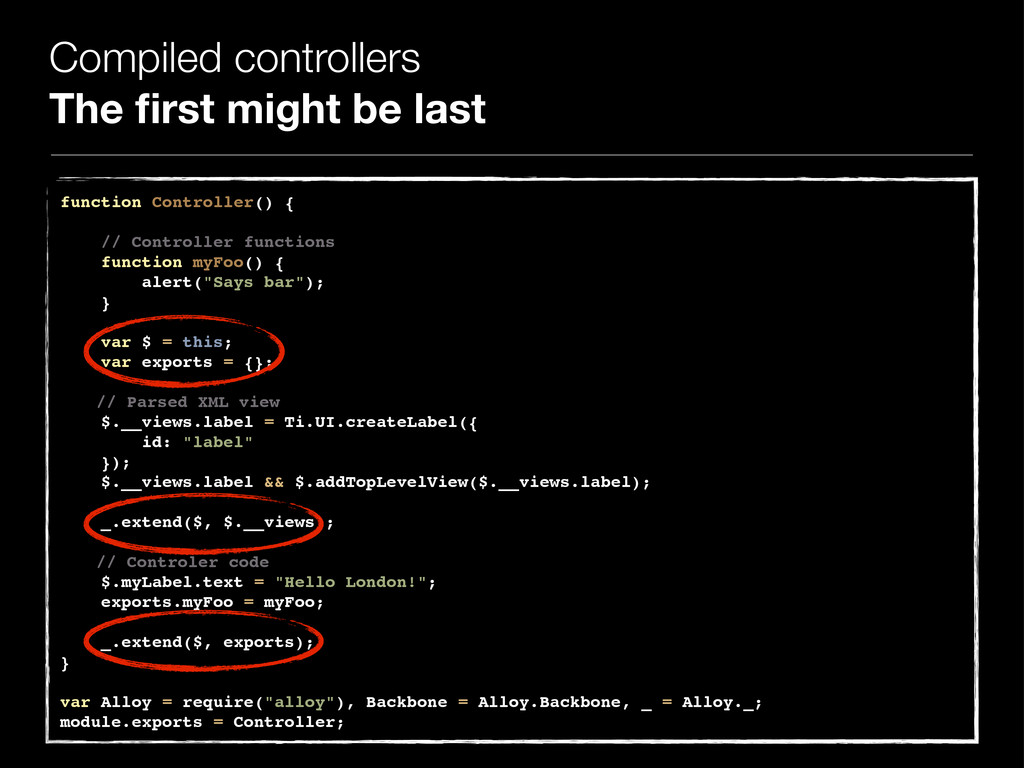 Compiled controllers The first might be last fun...