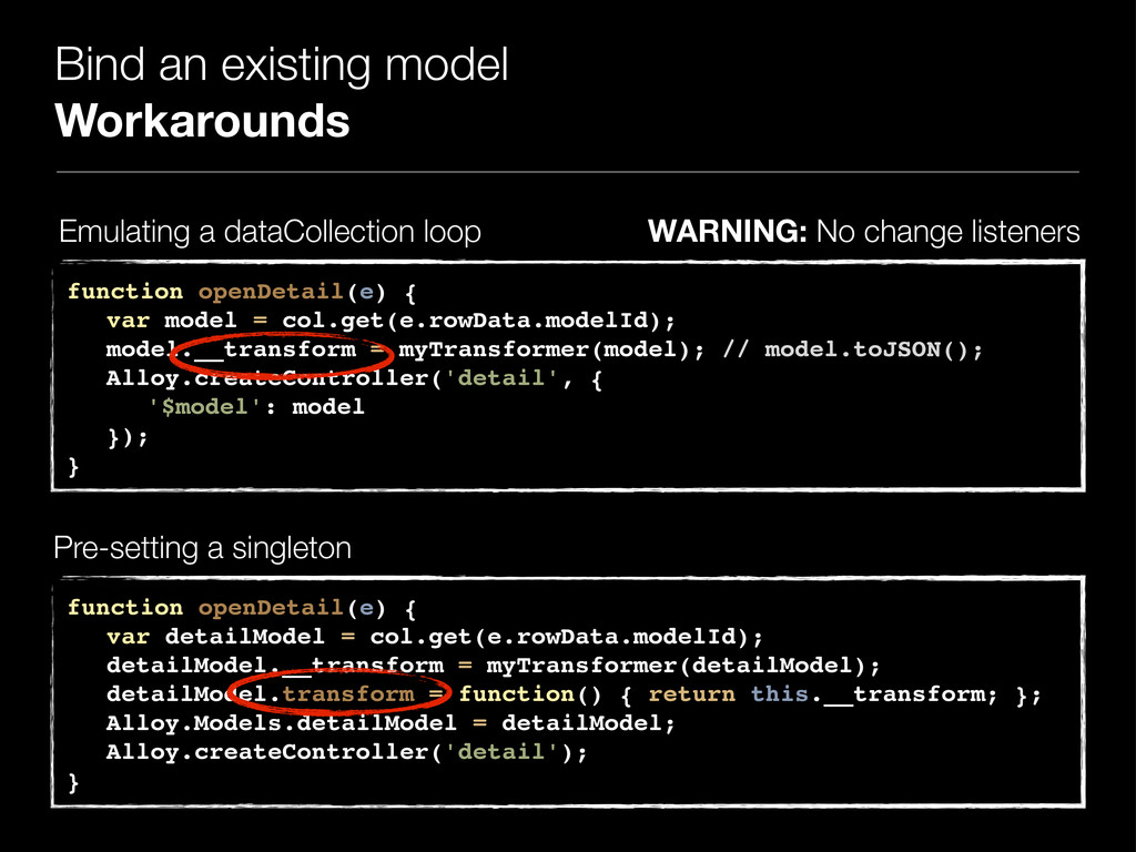 Bind an existing model Workarounds function ope...