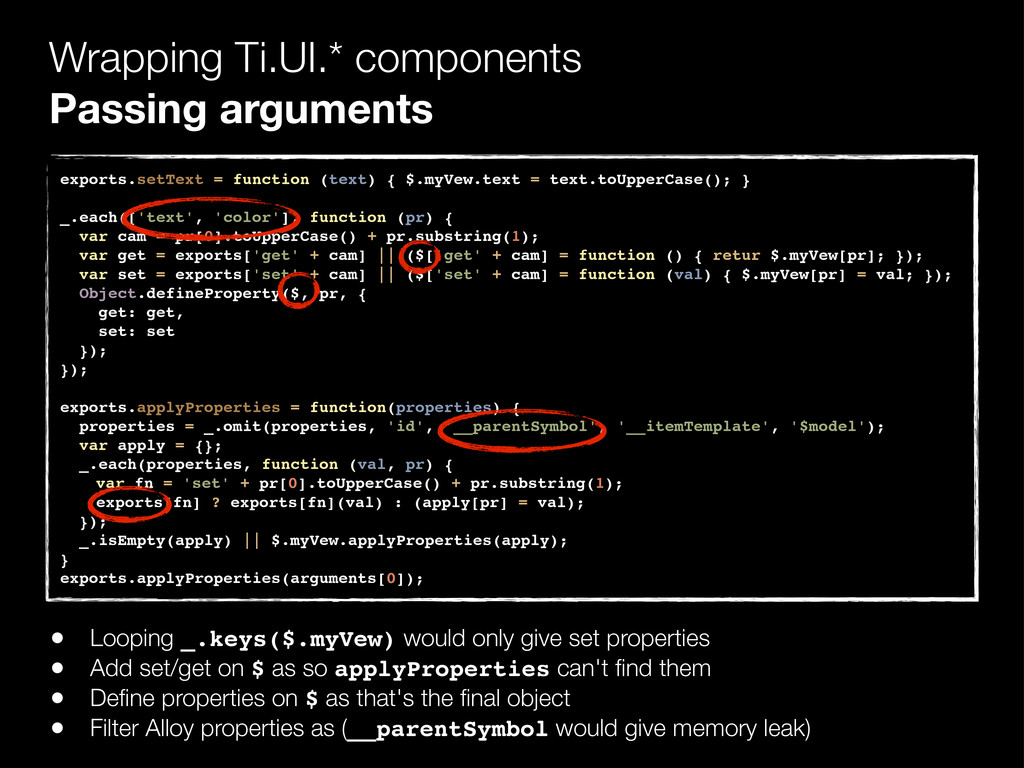 Wrapping Ti.UI.* components Passing arguments e...