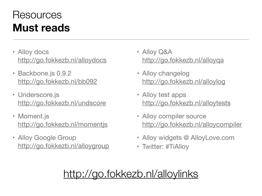 Resources Must reads • Alloy docs http://go.fok...