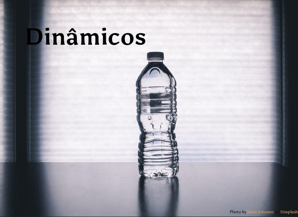 Dinâmicos Dinâmicos Photo by on Steve Johnson U...