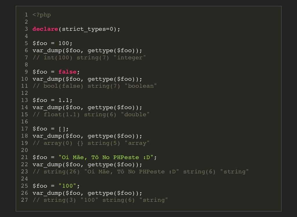 <?php declare(strict_types=0); $foo = 100; var_...