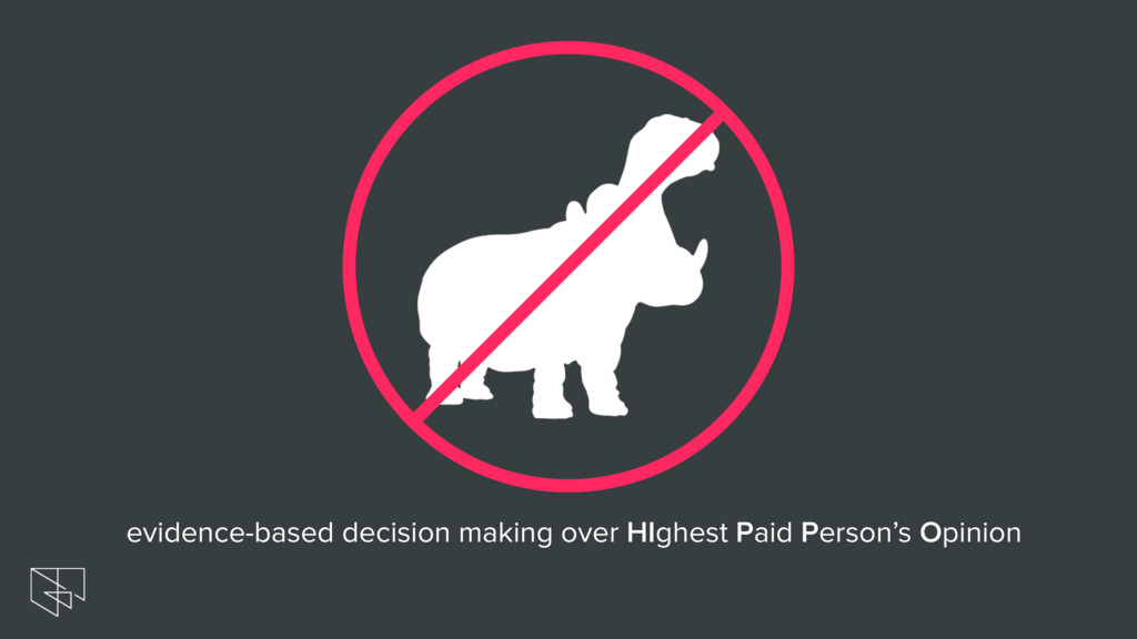 evidence-based decision making over HIghest Pai...