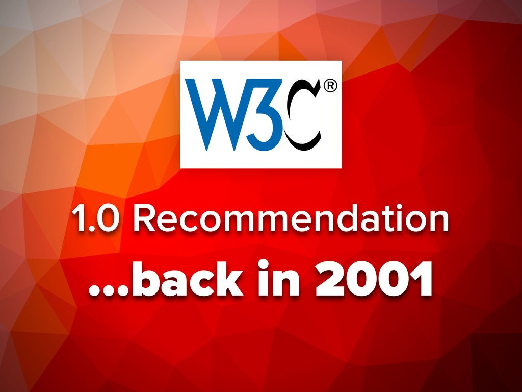 1.0 Recommendation …back in 2001