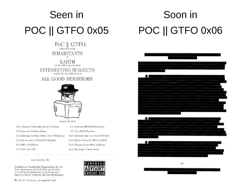 Seen in POC    GTFO 0x05 Soon in POC    GTFO 0x...