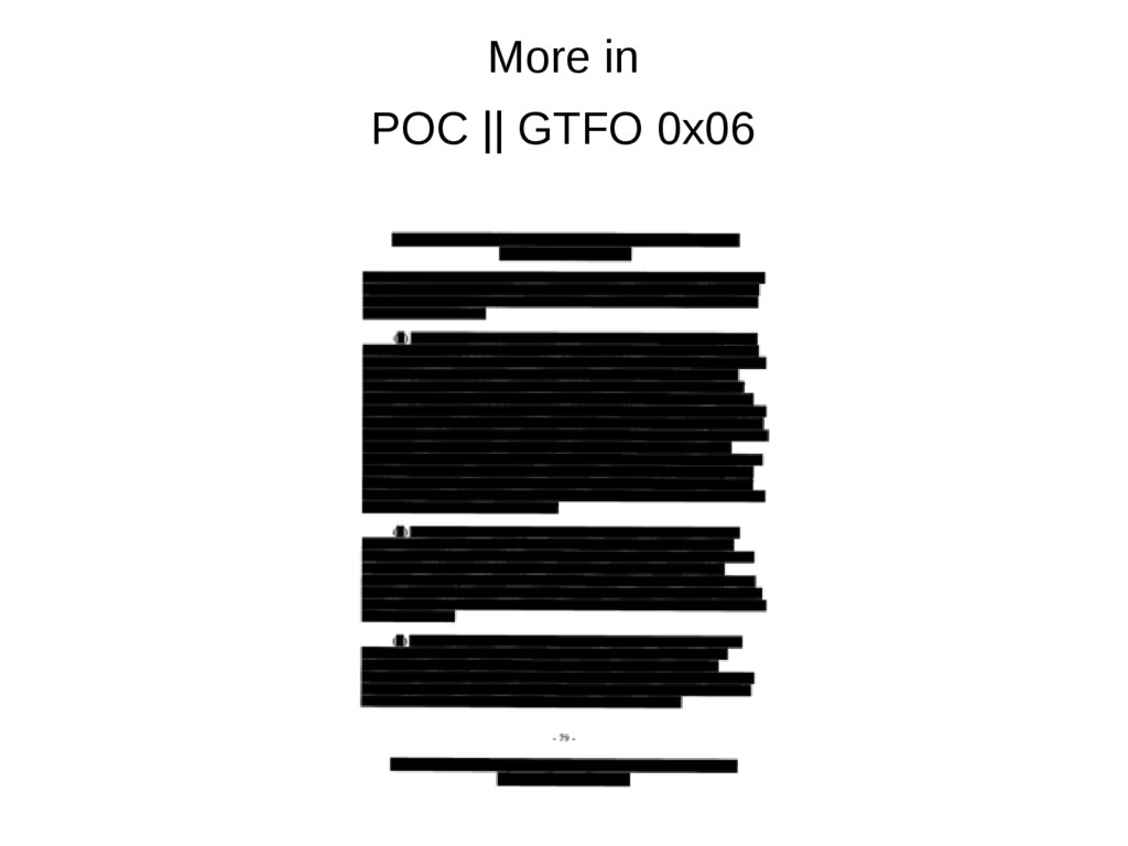 More in POC    GTFO 0x06
