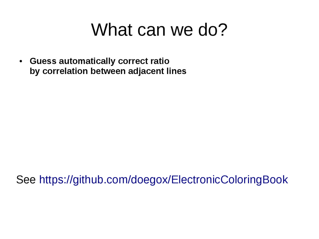What can we do? ● Guess automatically correct r...