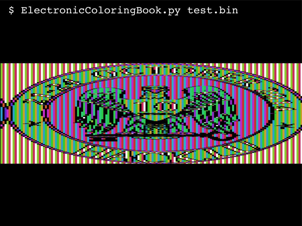 $ ElectronicColoringBook.py test.bin