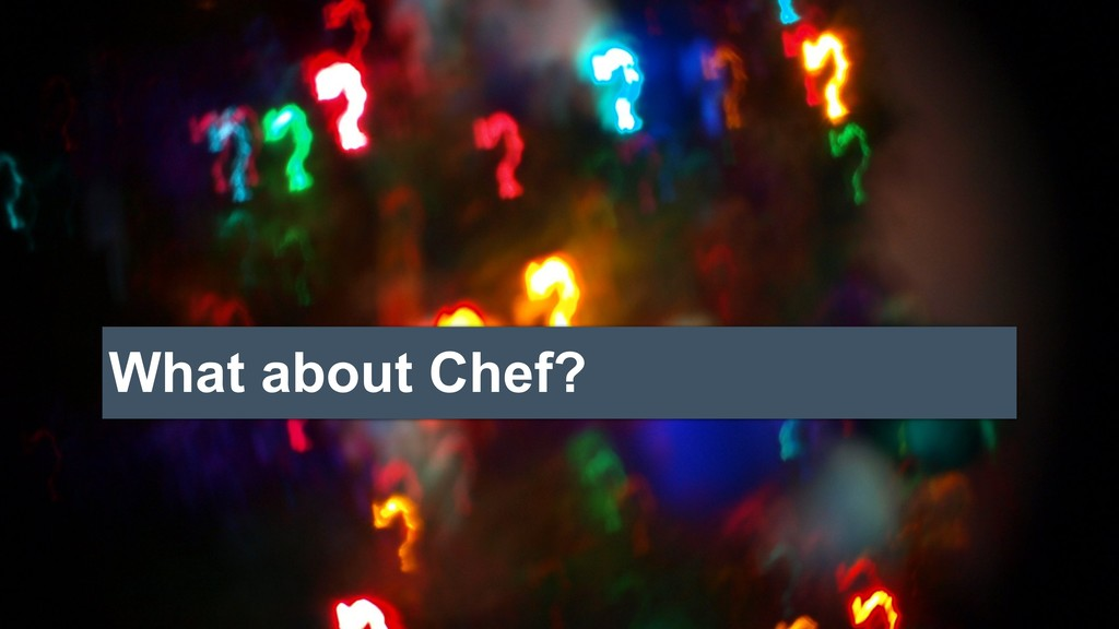 What about Chef?