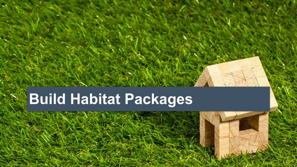 Build Habitat Packages