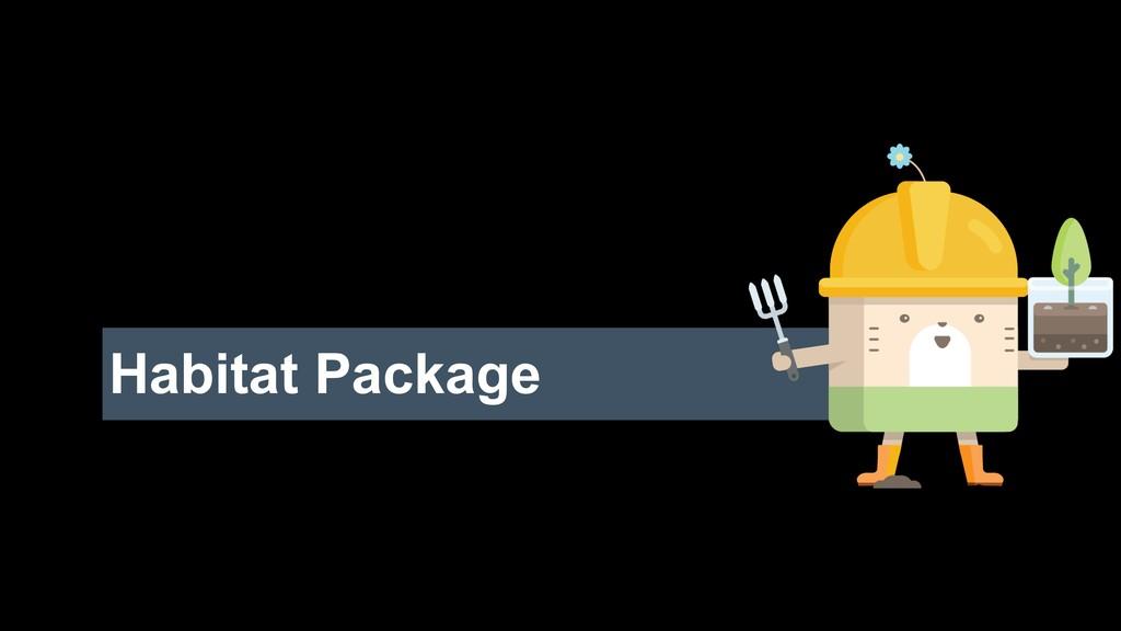 Habitat Package