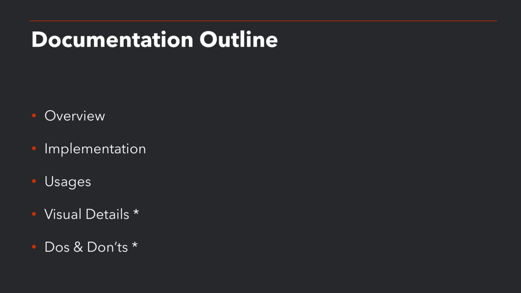 Documentation Outline • Overview • Implementati...