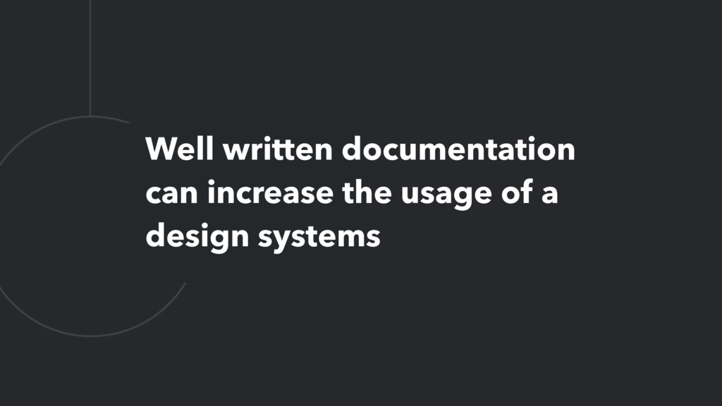 L Well written documentation can increase the u...