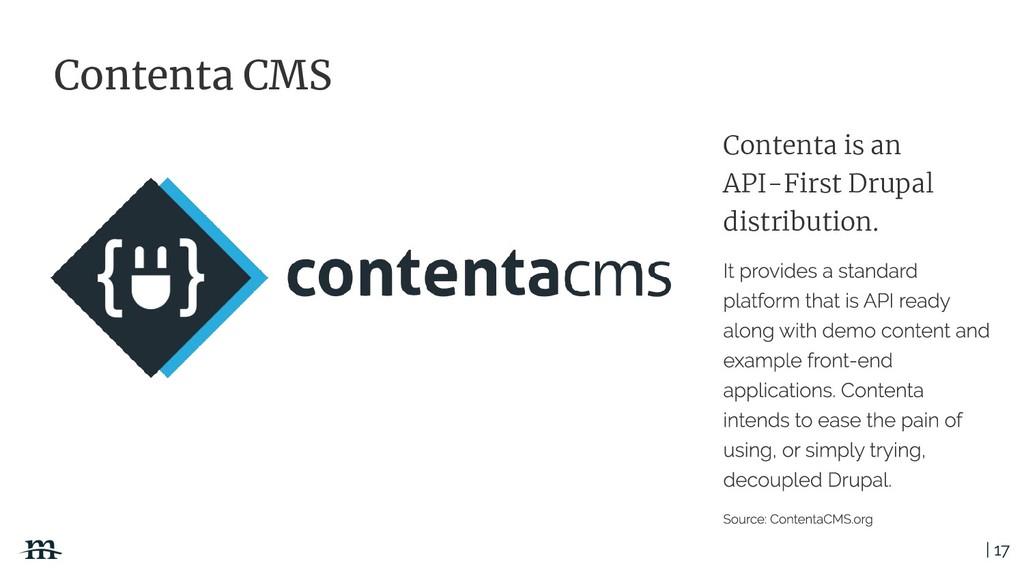 | 17 Contenta is an API-First Drupal distributi...