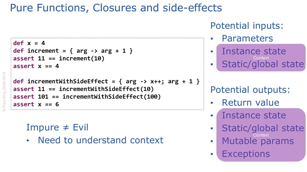 Potential inputs: • Parameters • Instance state...