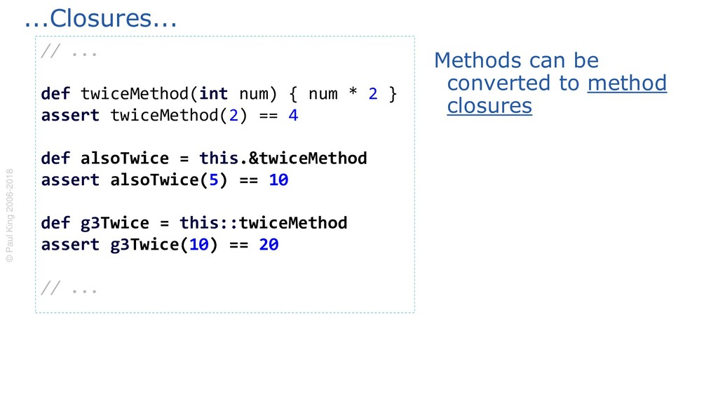 Methods can be converted to method closures ......