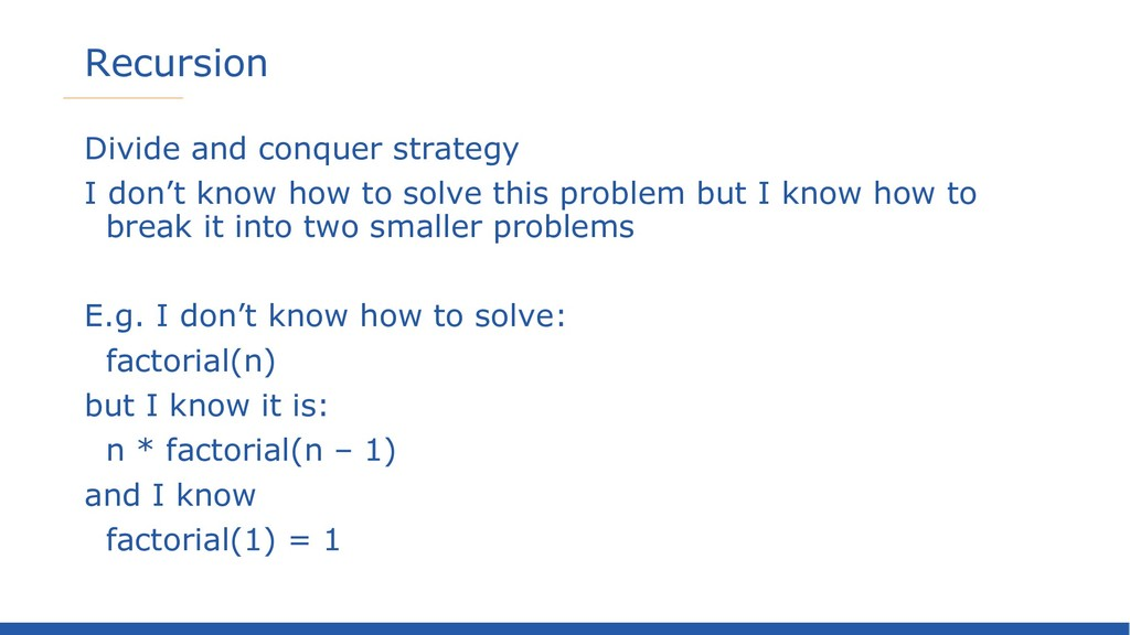 Recursion Divide and conquer strategy I don't k...