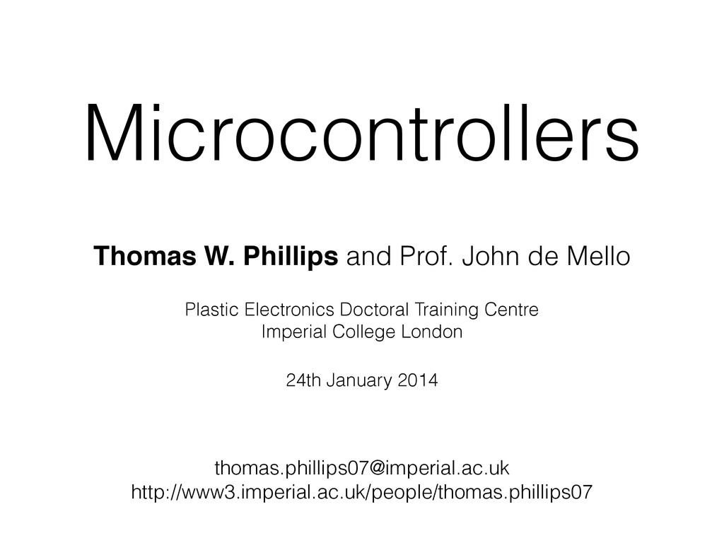 Microcontrollers Thomas W. Phillips and Prof. J...