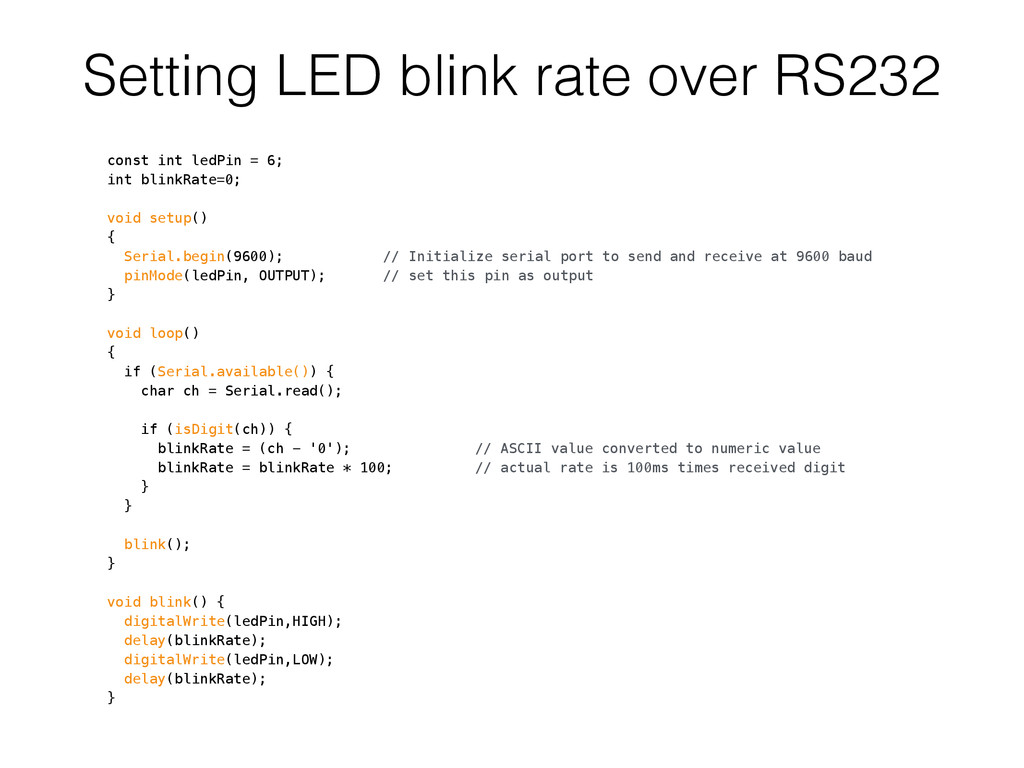 Setting LED blink rate over RS232 const int led...