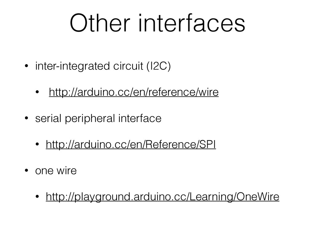 Other interfaces • inter-integrated circuit (I2...