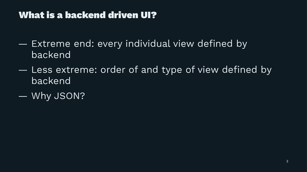 What is a backend driven UI? — Extreme end: eve...