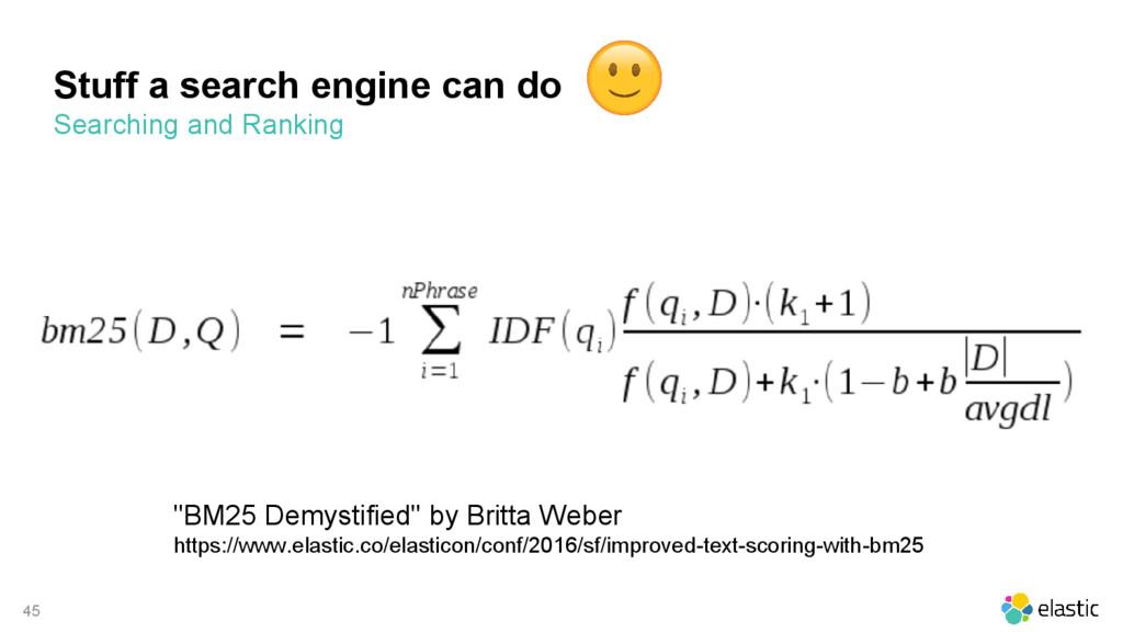 "45 Stuff a search engine can do ""BM25 Demystifi..."