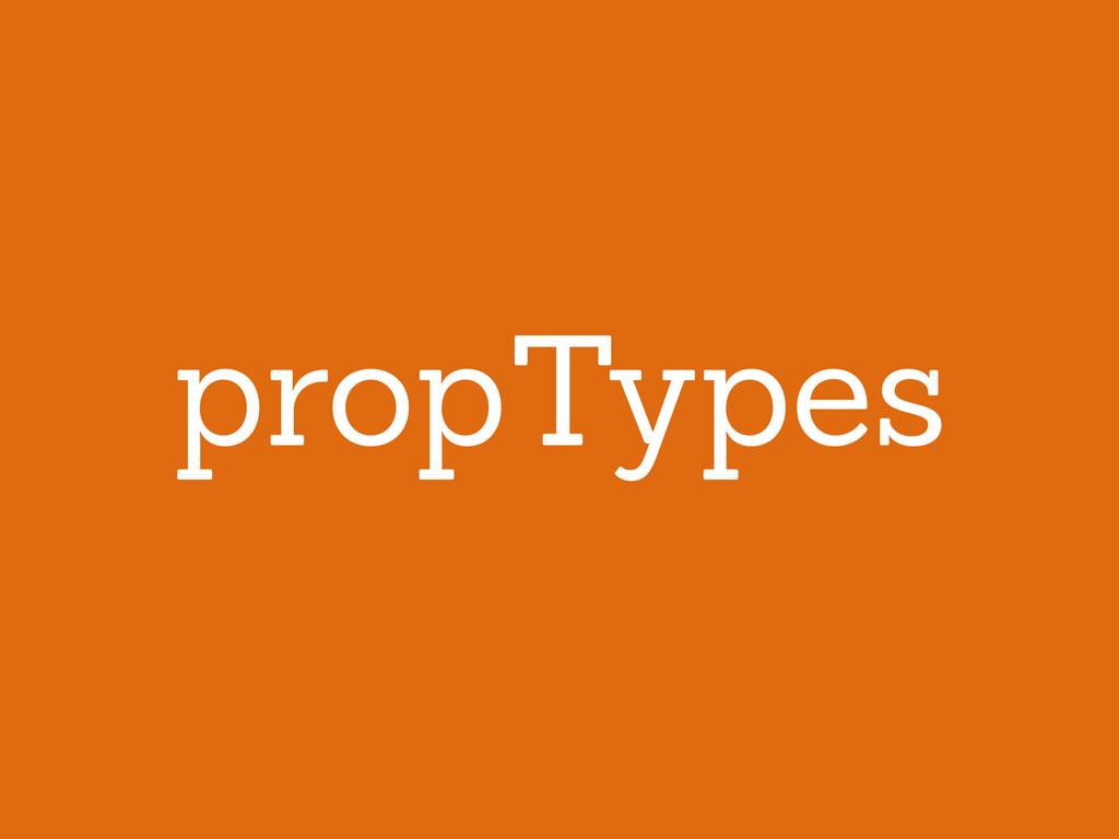 propTypes