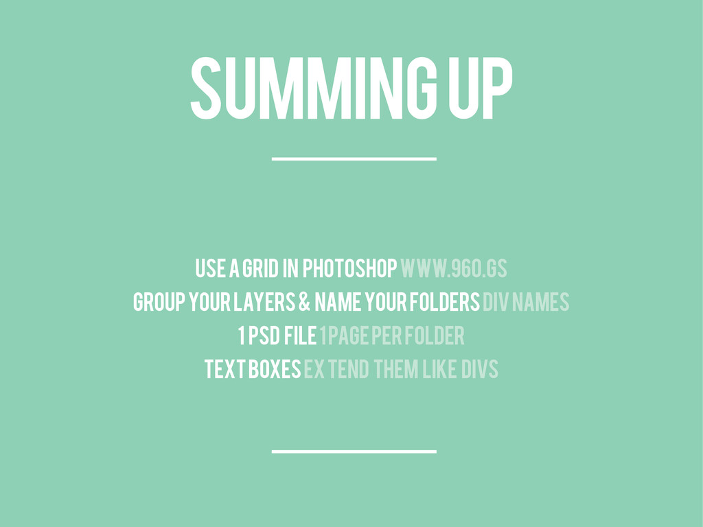 SUMMING UP Use a grid in Photoshop www.960.gs G...