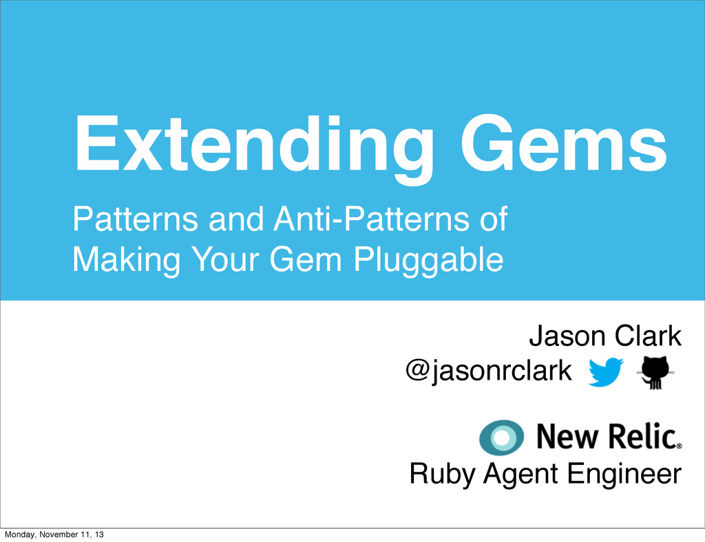 Extending Gems Patterns and Anti-Patterns of Ma...