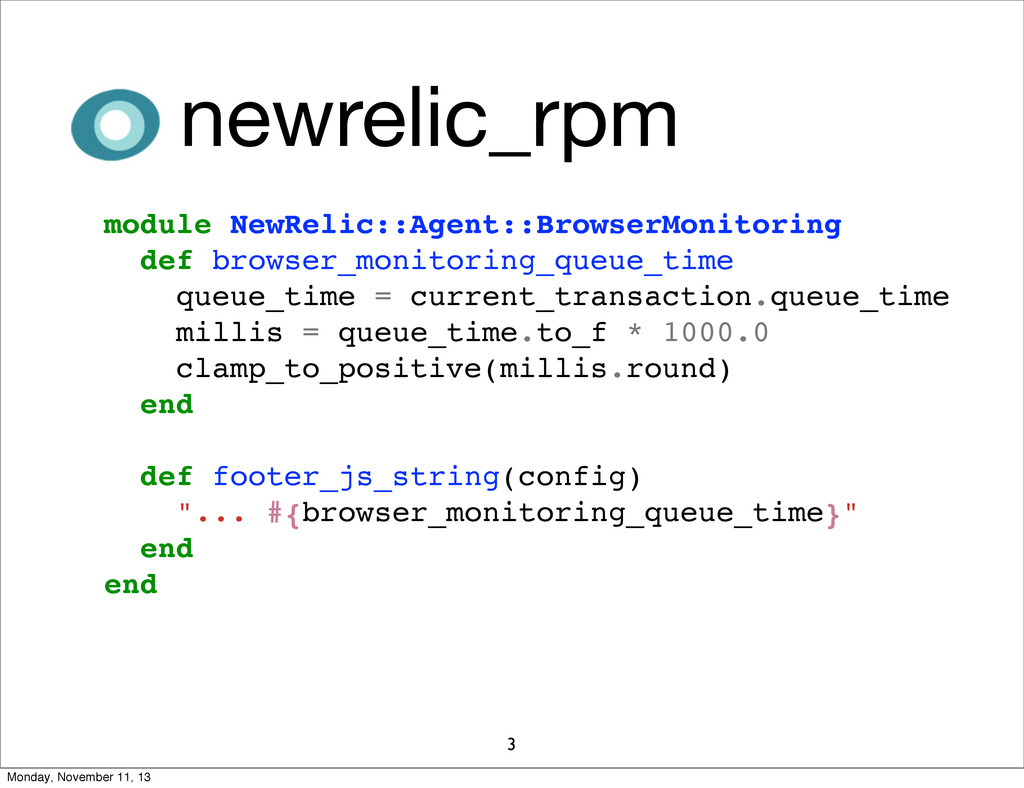 3 newrelic_rpm module NewRelic::Agent::BrowserM...