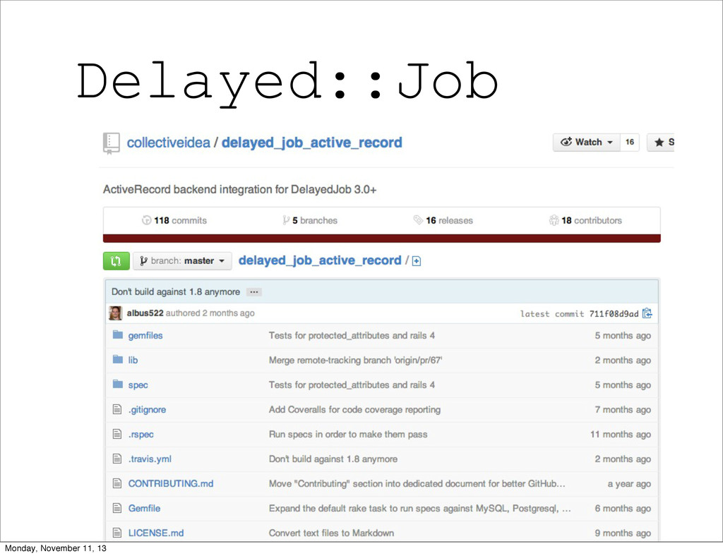 Delayed::Job 23 Monday, November 11, 13