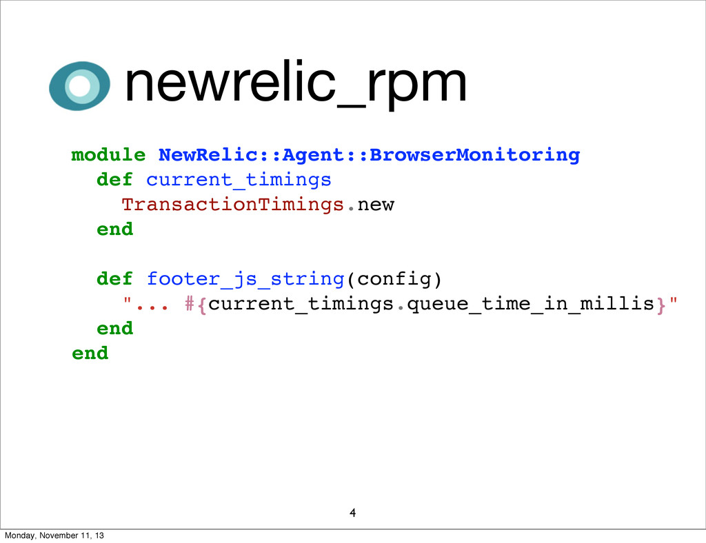 4 module NewRelic::Agent::BrowserMonitoring def...