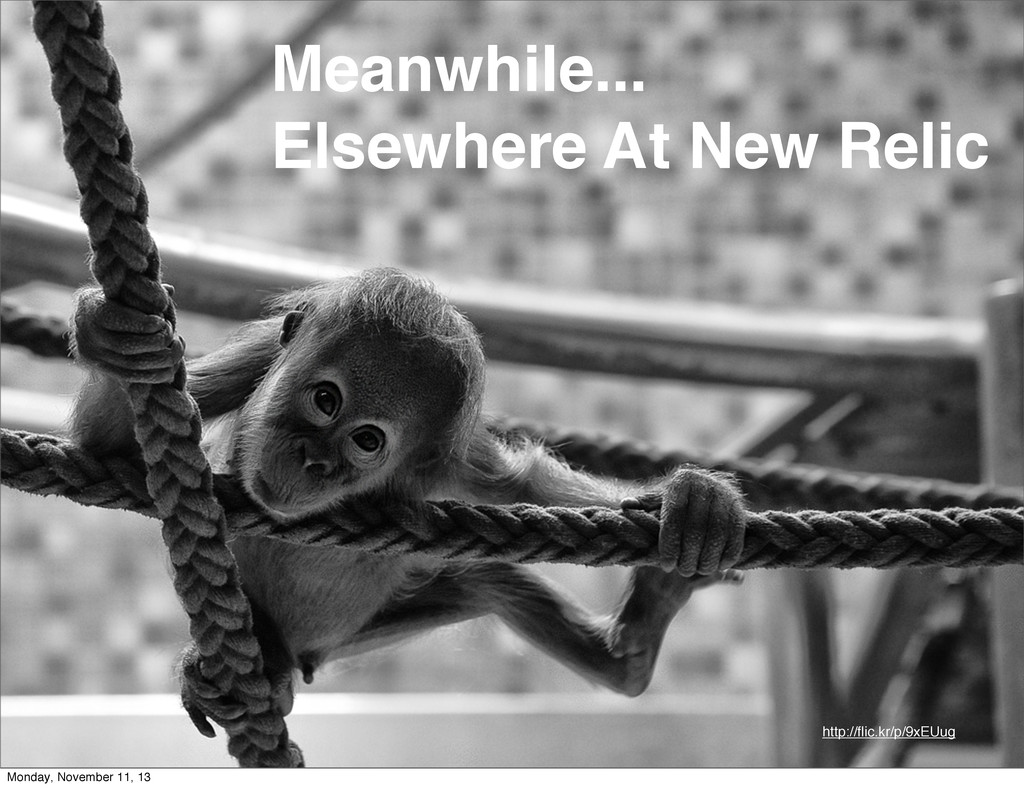 5 Meanwhile... Elsewhere At New Relic http://fli...