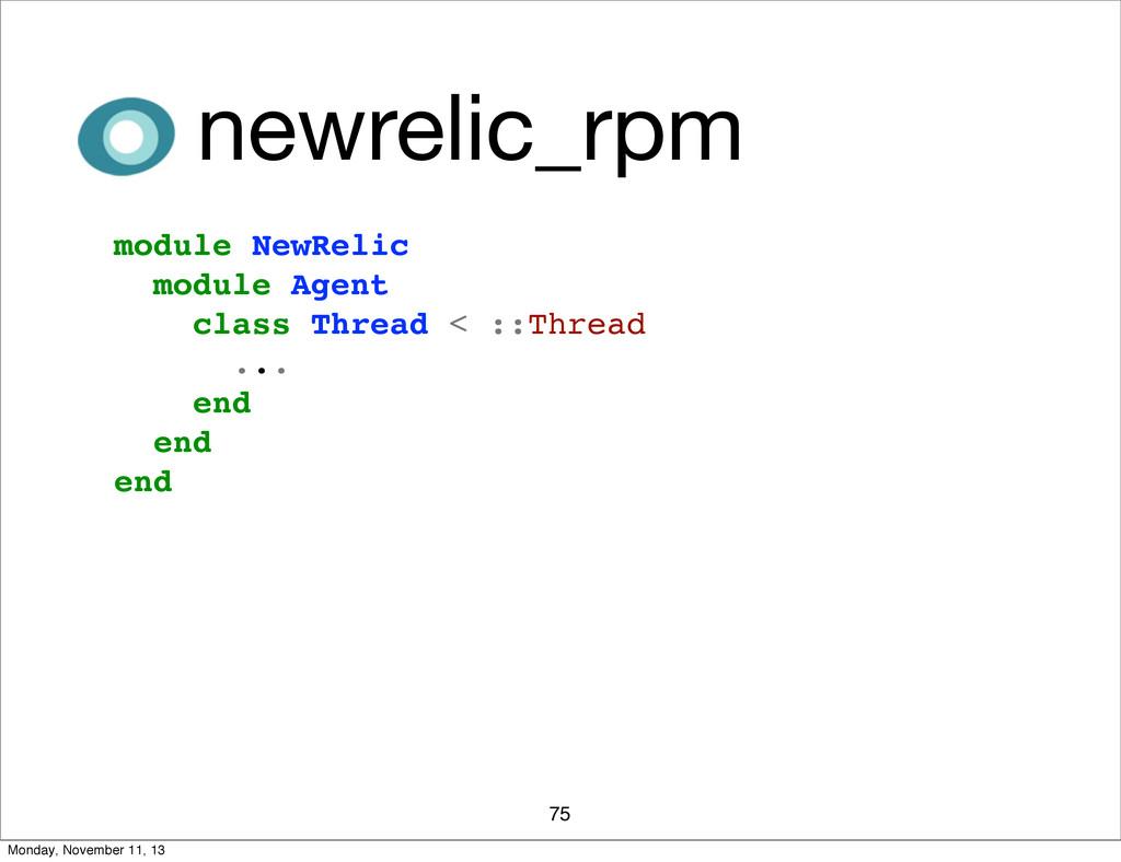 75 newrelic_rpm module NewRelic module Agent cl...