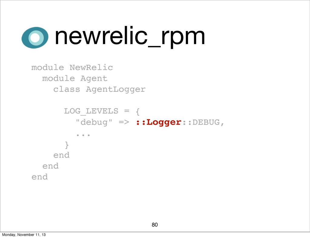 80 newrelic_rpm module NewRelic module Agent cl...