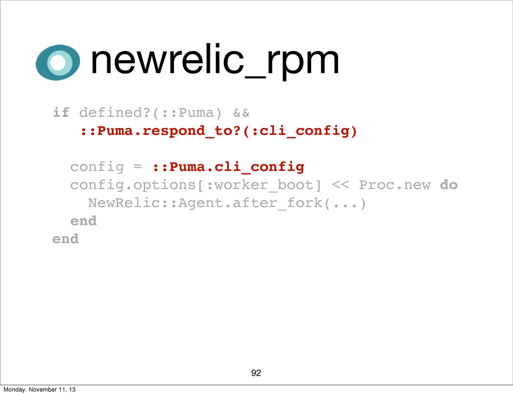 92 newrelic_rpm if defined?(::Puma) && ::Puma.r...