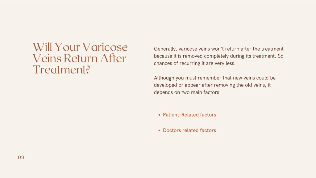 Will Your Varicose Veins Return After Treatment...