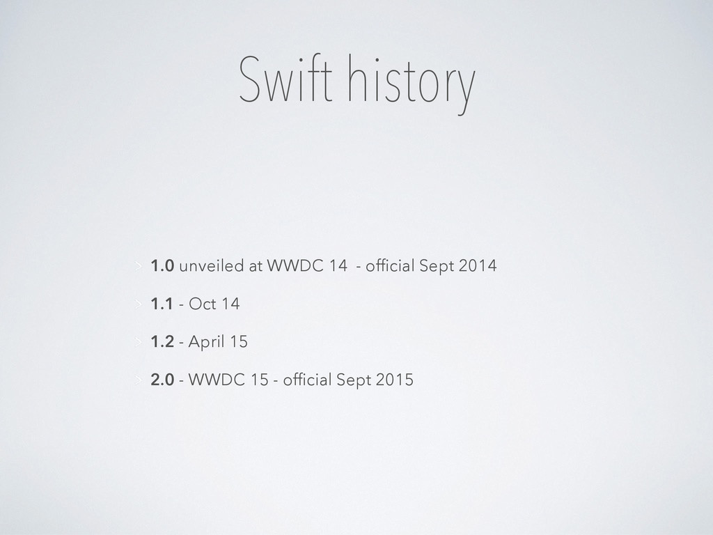 Swift history 1.0 unveiled at WWDC 14 - official...