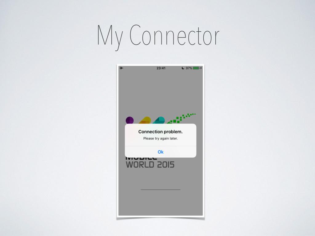 My Connector