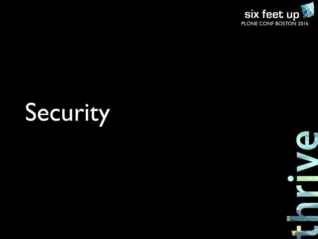 PLONE CONF BOSTON 2016 Security